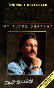 Botham: My Autobiography - Ian Botham,Peter Hayter - cover