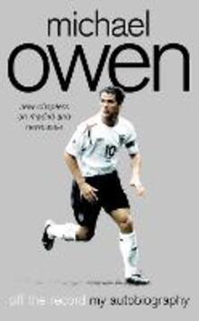 Michael Owen: Off the Record - Michael Owen - cover