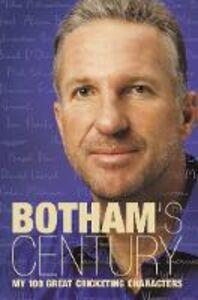 Libro in inglese Botham's Century  - Ian Botham