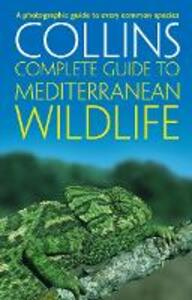 Complete Mediterranean Wildlife: Photoguide - Paul Sterry - cover