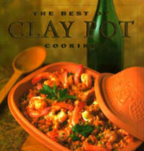 Libro in inglese The Best of Clay Pot Cooking  - Dana Jacobi
