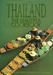 Thailand: the Beautiful Cookbook: Authentic Recipes from the Regions of Thailand - Panurat Poladitmontri,Judy Lew,William Warren - cover