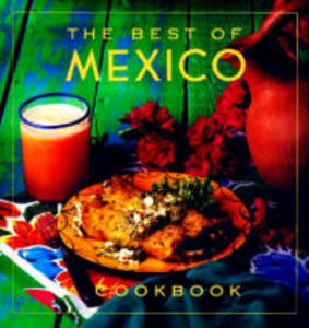 The Best of Mexico Cookbook - Evie Righter - cover