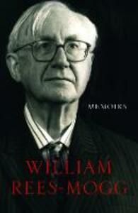 Memoirs - William Rees-Mogg - cover