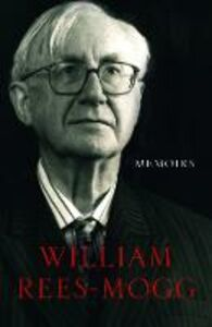 Libro in inglese Memoirs  - William Rees-Mogg