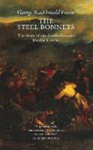 Libro in inglese Steel Bonnets  - George MacDonald Fraser