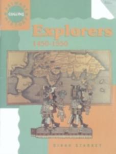 Libro in inglese Explorers: 1450-1550  - Dinah Starkey