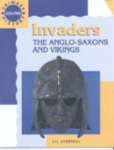 Libro in inglese Invaders: The Anglo-Saxons and Vikings  - Jill Honnywill