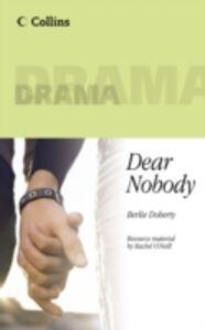 Libro inglese Dear Nobody Rachel O'Neill , Berlie Doherty