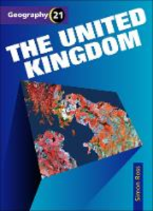 Libro in inglese Geography 21 The United Kingdom  - Simon Ross