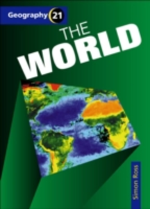 Libro in inglese Geography 21 (3) - the World  - Simon Ross