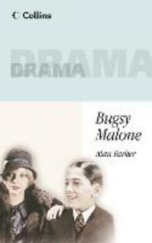 Bugsy Malone - Alan Parker - cover