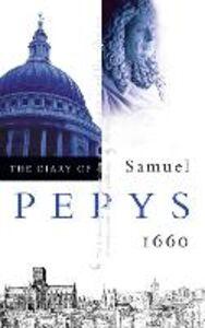 Libro in inglese The Diary of Samuel Pepys: Volume I - 1660  - Samuel Pepys