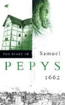 The Diary of Samuel Pepys: Volume III - 1662 - Samuel Pepys - cover