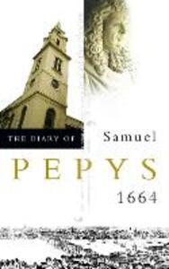 The Diary of Samuel Pepys: Volume V - 1664 - Samuel Pepys - cover