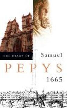 The Diary of Samuel Pepys: Volume vi - 1665 - Samuel Pepys - cover
