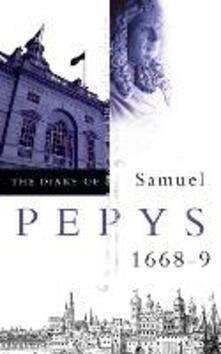 The Diary of Samuel Pepys: Volume Ix - 1668-1669 - Samuel Pepys - cover
