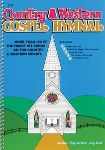 Libro in inglese Country & Western Gospel Hymnal Volume One: Large Book