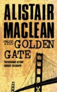 Libro in inglese The Golden Gate  - Alistair MacLean