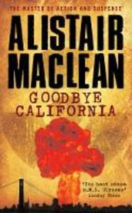 Goodbye California - Alistair MacLean - cover