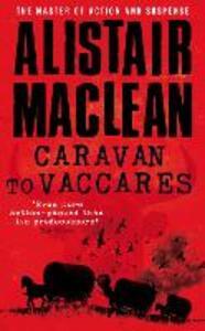 Caravan to Vaccares - Alistair MacLean - cover