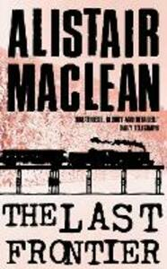 The Last Frontier - Alistair MacLean - cover
