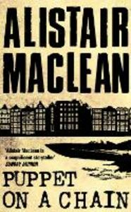 Libro in inglese Puppet on a Chain  - Alistair MacLean