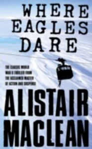 Libro in inglese Where Eagles Dare  - Alistair MacLean