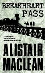 Breakheart Pass - Alistair MacLean - cover