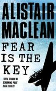 Fear is the Key - Alistair MacLean - cover