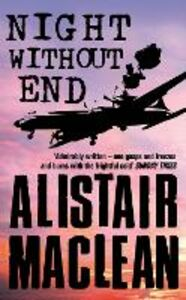 Libro in inglese Night without End  - Alistair MacLean