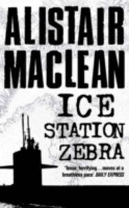 Libro in inglese Ice Station Zebra  - Alistair MacLean