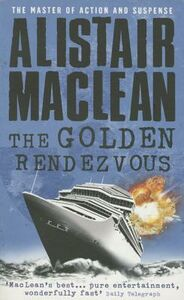 Libro in inglese The Golden Rendezvous  - Alistair MacLean