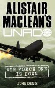 Libro in inglese Air Force One is Down  - John Denis
