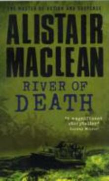 River of Death - Alistair MacLean - cover