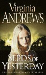 Libro in inglese Seeds of Yesterday  - Virginia Andrews