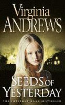 Seeds of Yesterday - Virginia Andrews - cover