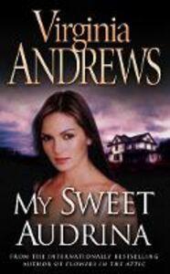 Libro in inglese My Sweet Audrina  - Virginia Andrews