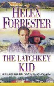 The Latchkey Kid - Helen Forrester - cover