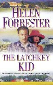 Libro in inglese The Latchkey Kid  - Helen Forrester