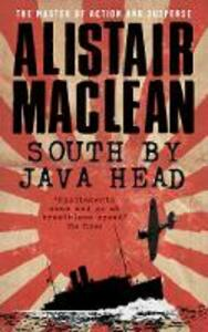 South by Java Head - Alistair MacLean - cover