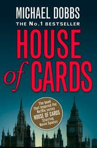House of Cards - Michael Dobbs - cover