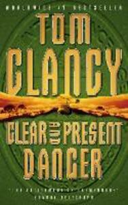 Clear and Present Danger - Tom Clancy - 2