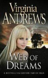 Libro in inglese Web of Dreams  - Virginia Andrews