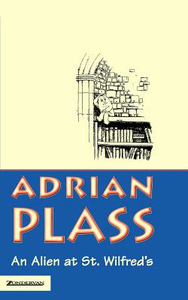 Libro in inglese An Alien at St.Wilfred's  - Adrian Plass