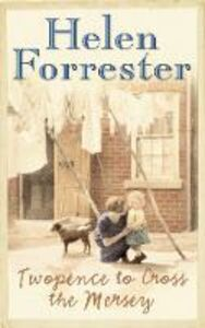 Libro in inglese Twopence to Cross the Mersey  - Helen Forrester
