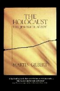 Libro in inglese The Holocaust: The Jewish Tragedy  - Martin Gilbert