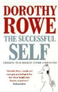 The Successful Self - Dorothy Rowe - cover