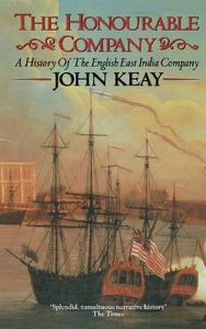 Libro in inglese The Honourable Company: History of the English East India Company  - John Keay