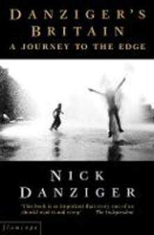 Danziger's Britain - Nick Danziger - cover